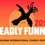 So who's Deadly Funny?