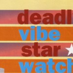Deadly Vibe Star Watch – Deborah Cheetham